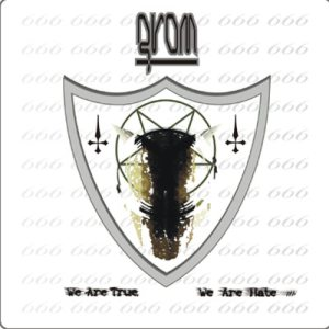 Grom - We Are True, We Are Hate cover art