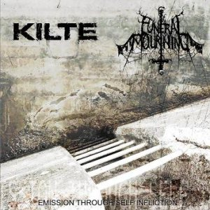 Kilte / Funeral Mourning - Emission Through Self Infliction cover art