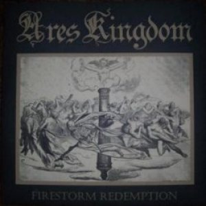 Ares Kingdom - Firestorm Redemption
