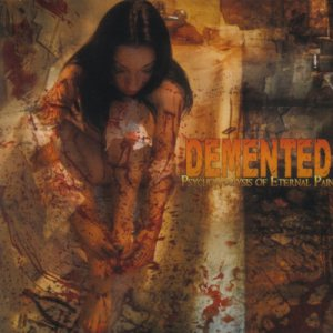 Demented - Psychoanalysis of Eternal Pain cover art