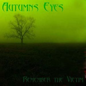 Autumns Eyes - Remember the Victim cover art
