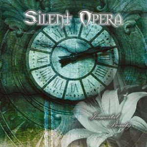 Silent Opera - Immortal Beauty