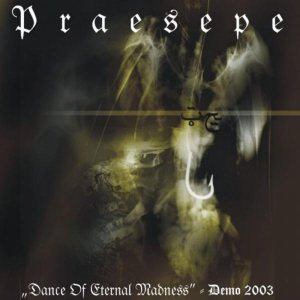 Praesepe - Dance of Eternal Madness cover art