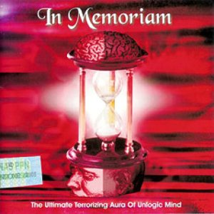 In Memoriam - The Ultimate Terrorizing Aura of Unlogic Mind