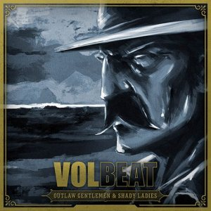 Volbeat - Outlaw Gentlemen & Shady Ladies cover art