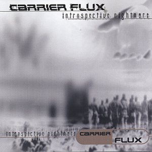 Carrier Flux - Introspective Nightmare cover art