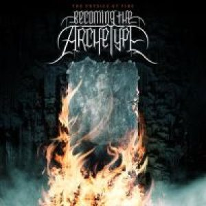 Becoming The Archetype - The Physics of Fire cover art