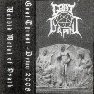 Goat Tyrant - Morbid Metal of Death cover art
