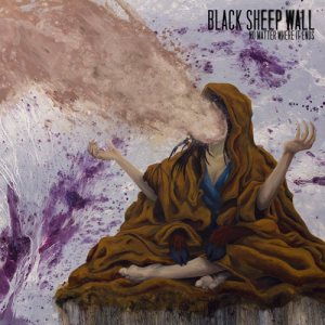 Black Sheep Wall - No Matter Where It Ends cover art