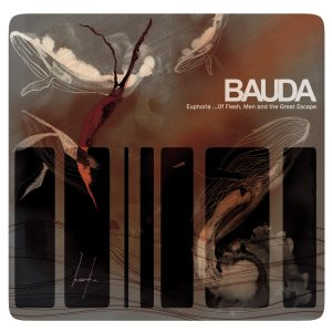 Bauda - Euphoria...of Flesh, Men and the Great Escape