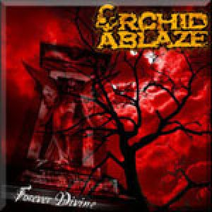 Orchid Ablaze - Forever Divine cover art