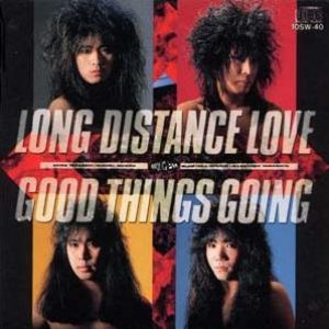 Loudness - Long Distane Love/Good Things Going cover art