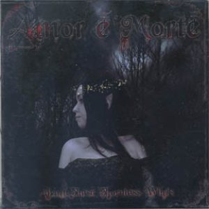 Amor E Morte - About These Thornless Wilds cover art