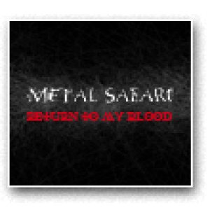 Metal Safari - Return to My Blood cover art