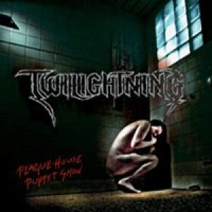 Twilightning - Plague-House Puppet Show cover art