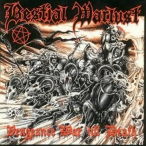 Bestial Warlust - Vengeance War Till Death cover art