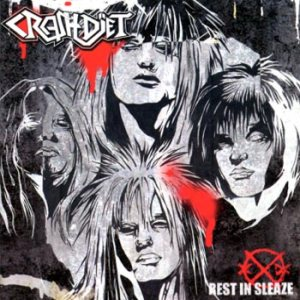 Crashdiet - Rest in Sleaze cover art