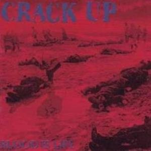 Crack Up - Blood Is Life cover art
