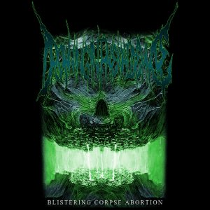 Drowning In Phemaldehyde - Blistering Corpse Abortion cover art