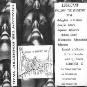 Lubricant - Swallow the Symmetric Swab cover art