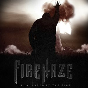 FireHaze - Illuminated by the Fire cover art
