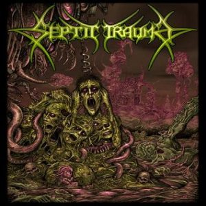Septic Trauma - Subservience