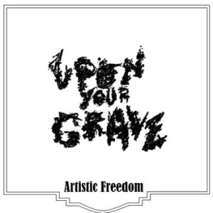 Upon Your Grave - Artistic Freedom cover art