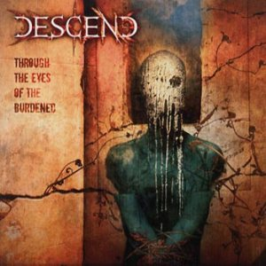 Descend - Through the Eyes of the Burdened cover art