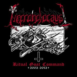 Necroholocaust - Ritual Goat Command 2003-2013 cover art