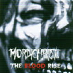Mordichrist - The Blood Rise cover art