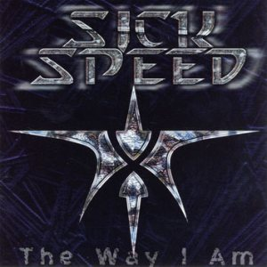 Sickspeed - The Way I Am cover art