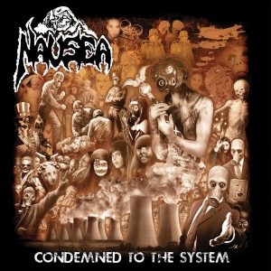 Nausea - Condemned to the System cover art