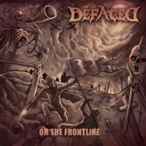 Defaced - On the Frontline cover art