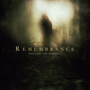 Remembrance - Silencing the Moments cover art