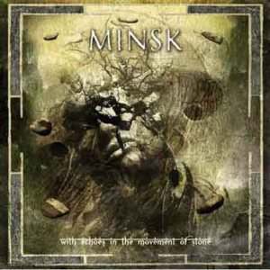 Minsk - With Echoes in the Movement of Stone cover art