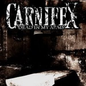 Carnifex - Dead in My Arms cover art