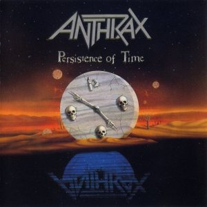 Anthrax - Persistence of Time cover art