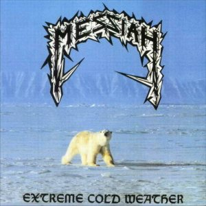 Messiah - Extreme Cold Weather cover art