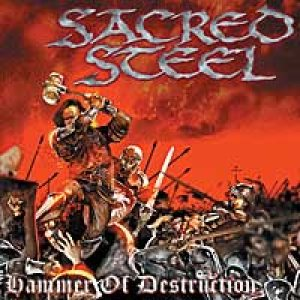 Sacred Steel - Hammer of Destruction cover art
