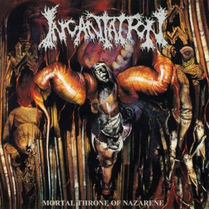 Incantation - Mortal Throne of Nazarene cover art