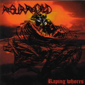 Resurrected - Raping Whores cover art