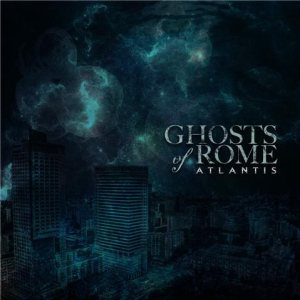 Ghosts Of Rome - Atlantis cover art
