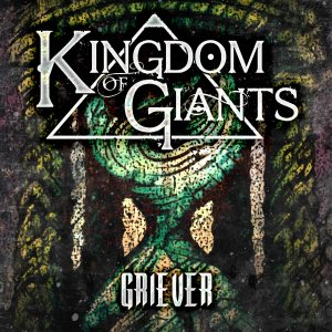 Kingdom Of Giants - Griever cover art