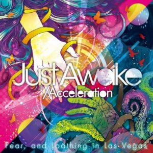 Fear, and Loathing in Las Vegas - Just Awake/Acceleration cover art