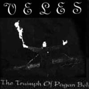 Veles - The Triumph of Pagan Beliefs cover art