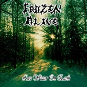 Frozen Alive - Last Winter on Earth