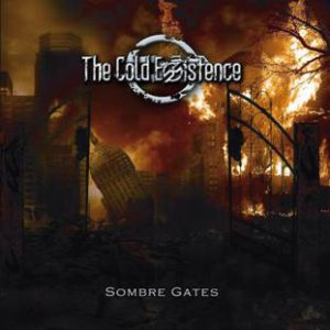 The Cold Existence - Sombre Gates cover art