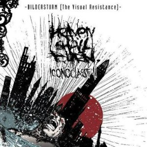 Heaven Shall Burn - Bildersturm – Iconoclast II (The Visual Resistance) cover art