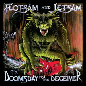 Flotsam And Jetsam - Doomsday for the Deceiver cover art