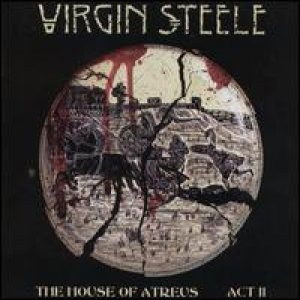 Virgin Steele - The House of Atreus: Act II cover art